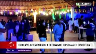 Chiclayo: Policía Nacional intervino a decenas de personas en discoteca