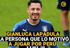 Gianluca Lapadula y la persona que lo motivó a jugar por Perú