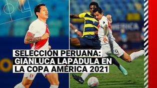 Selección Peruana: los números de Gianluca Lapadula en la Copa América 2021