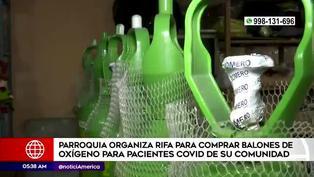 Parroquia de Chorrillos organiza rifa para comprar balones de oxígeno