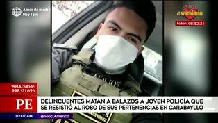 Carabayllo: joven policía es asesinado por delincuentes tras resistirse a robo