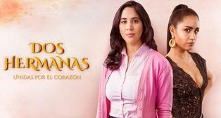 'Dos hermanas': telenovela regresó a la televisión peruana después de un año
