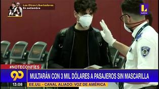 Coronavirus en Estados Unidos: Multarán hasta con 3 mil dólares a pasajeros sin mascarilla