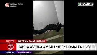 Lince: vigilante de hostal es asesinado por pareja en confuso incidente
