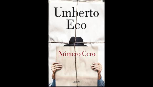 """Una farsa amarillista: """"Número cero"""", de Umberto Eco"""
