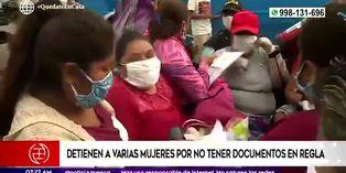 Coronavirus en Perú: detienen a gran cantidad de mujeres por no tener documentos en regla