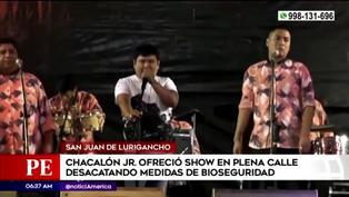 SJL: Chacalón Jr. realizó show sin respetar las medidas de bioseguridad