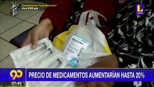 Gremio de Salud de la Cámara de Comercio de Lima: Precios de medicamentos aumentarían hasta un 20%