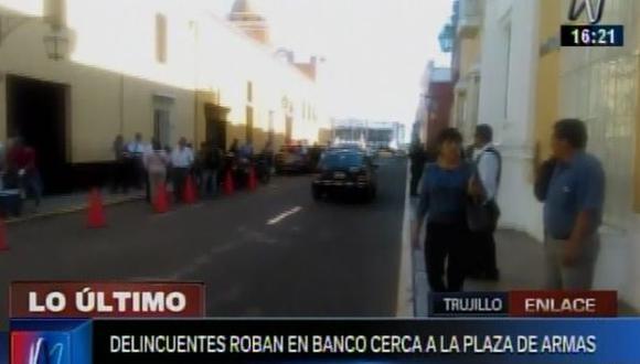 Delincuentes robaron un banco en el centro de Trujillo