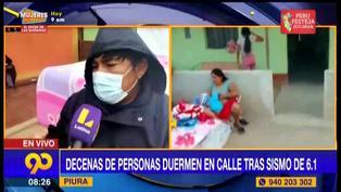 Piura: familias llevan tres días durmiendo en la calle tras sismo de 6.1