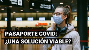 Pasaporte COVID: ¿serviría para retomar algunas actividades?