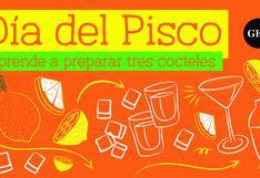 Día Del Pisco: Aprende a preparar tres deliciosos cócteles