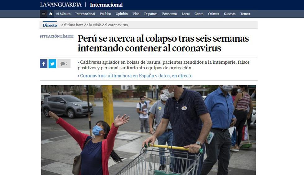 """Perú se acerca al colapso tras seis semanas intentando contener al coronavirus"", titula el diario español ""La Vanguardia."