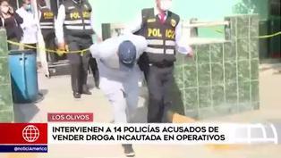 Los Olivos: detienen a 14 policías acusados de traficar droga incautada