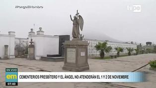 El Agustino: Cementerios Presbítero Maestro y El Ángel no atenderán el 1 y 2 de noviembre