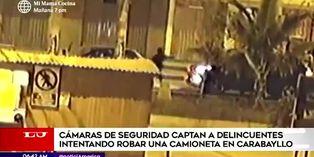 Delincuentes son captados intentando robar una camioneta en Carabayllo