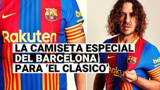 Todo sobre la camiseta especial de Barcelona para el próximo duelo ante Real Madrid