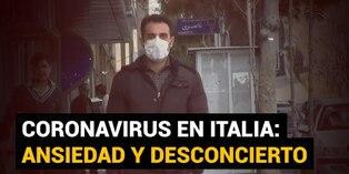 Coronavirus: Italia sufre el avance del brote entre la ansiedad y el desconcierto
