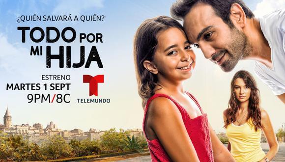 """Telemundo estrenará la telenovela """"Todo por mi hija"""" y espera convertirse en la favorita del público hispano (Foto: Telemundo)"""