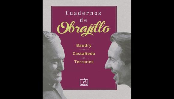 """""""Cuadernos de Obrajillo"""" - Paul Baudry, Luis Hernán Castañeda,  y Félix Terrones. (Foto: Difusión)"""