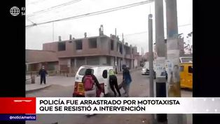 Policía fue arrastrado por mototaxista que se resistió a intervención