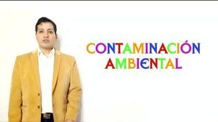Dos minutos para aprender: Contaminación ambiental