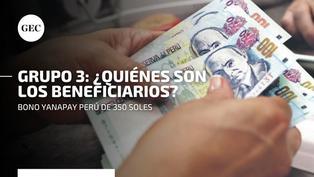 Bono Yanapay 350 soles: conoce aquí el cronograma de cobro oficial para los beneficiarios