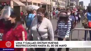 Gobierno dicta nuevas restricciones hasta el 30 de mayo para Lima y Callao