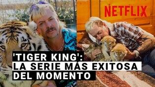 Tiger King: La serie docu-serie de Netflix de la que habla hasta Donald Trump