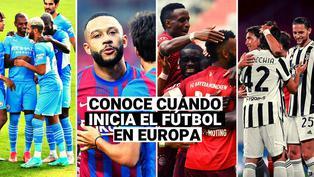 ¿Cuándo inicia la temporada 2021-2022 en las principales ligas de Europa?