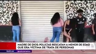 Madre de Dios: policías rescatan a menor que era víctima de trata de personas