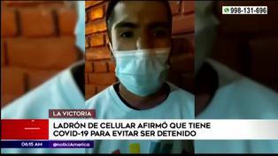 Ladrón de celulares dijo tener coronavirus para evitr ser detenido en La Victoria