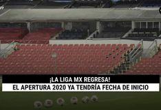 El Apertura 2020 de la Liga MX ya tendría fecha de inicio