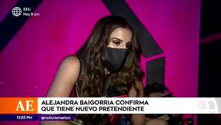 Alejandra Baigorria confirma que tiene nuevo pretendiente