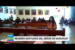 Tarma: Santuario del Señor de Muruhuay reabre sus puertas al público