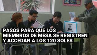 ONPE:¿Dónde se puedenregistrar los miembros de mesa para cobrar los 120 soles?