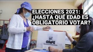 Elecciones 2021: Conoce hasta qué edad es obligatorio votar este 11 de abril