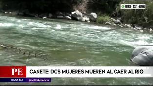Cañete: Dos mujeres mueren al caer a río