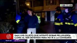 San Luis: delincuente llora al ser detenido luego intentar robar salón de belleza