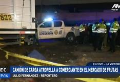 La Victoria: comerciante murió atropellado por camión en los exteriores del Mercado de Frutas