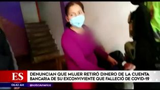 Mujer es denunciada por retirar dinero de cuenta de exconviviente fallecido