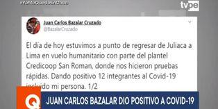 Coronavirus en Perú: Juan Carlos Bazalar anunció ser positivo por COVID-19