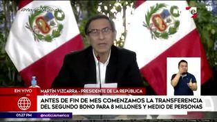 Presidente Martín Vizcarra anuncia segundo Bono Universal