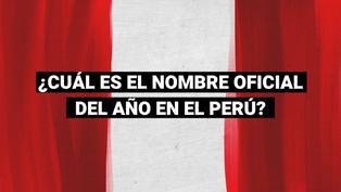Perú: Este es el nombre oficial del año del 2021