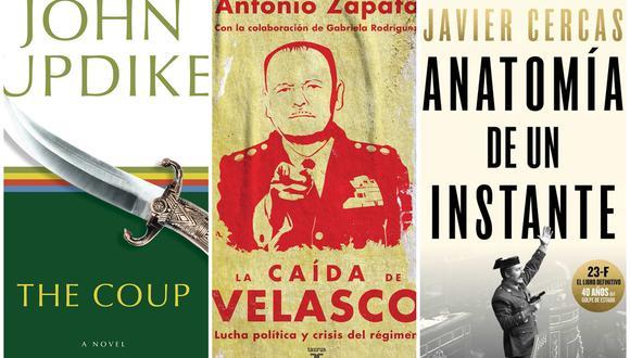 """""""Golpe de Estado"""" de John Updike, """"Anatomía de un instante"""" de Javier Cercas y """"La caída de Velasco"""" de Antonio Zapata son las lecturas recomendadas esta semana. (Fuente: Difusión)"""