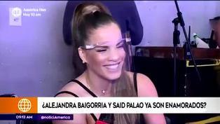 Alejandra Baigorria habla sobre su romance con Said Palao