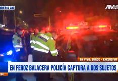 Surco: policía captura a dos presuntos delincuentes tras persecución con balacera
