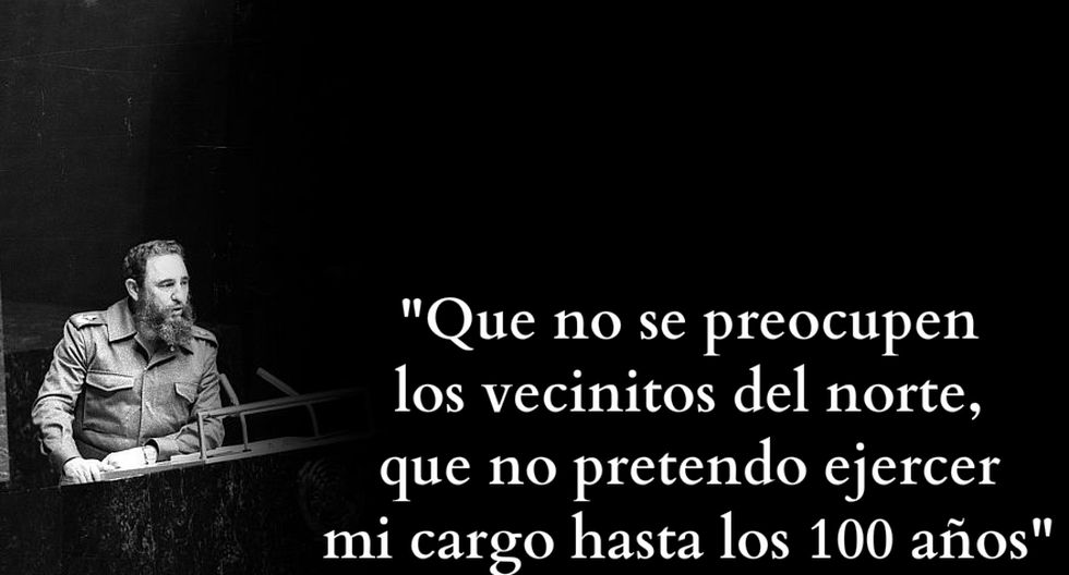 Las frases de Fidel Castro que el mundo no olvidará [FOTOS] - 10