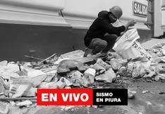 Sismo en Piura: últimas noticias del temblor de 6.1 en la ciudad de Sullana