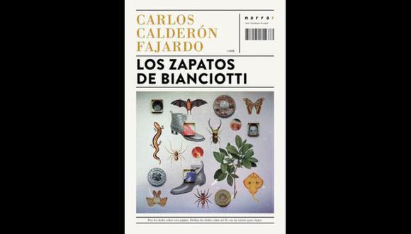 """""""Los zapatos de Bianciotti"""" - Carlos Calderón Fajardo"""